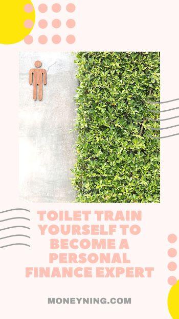 Toilet Train-se a tornar-se um especialista em finanças pessoais 2