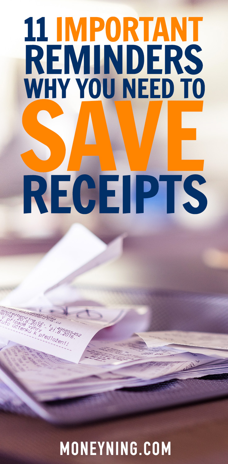 11 reminders why you need to save your receipts