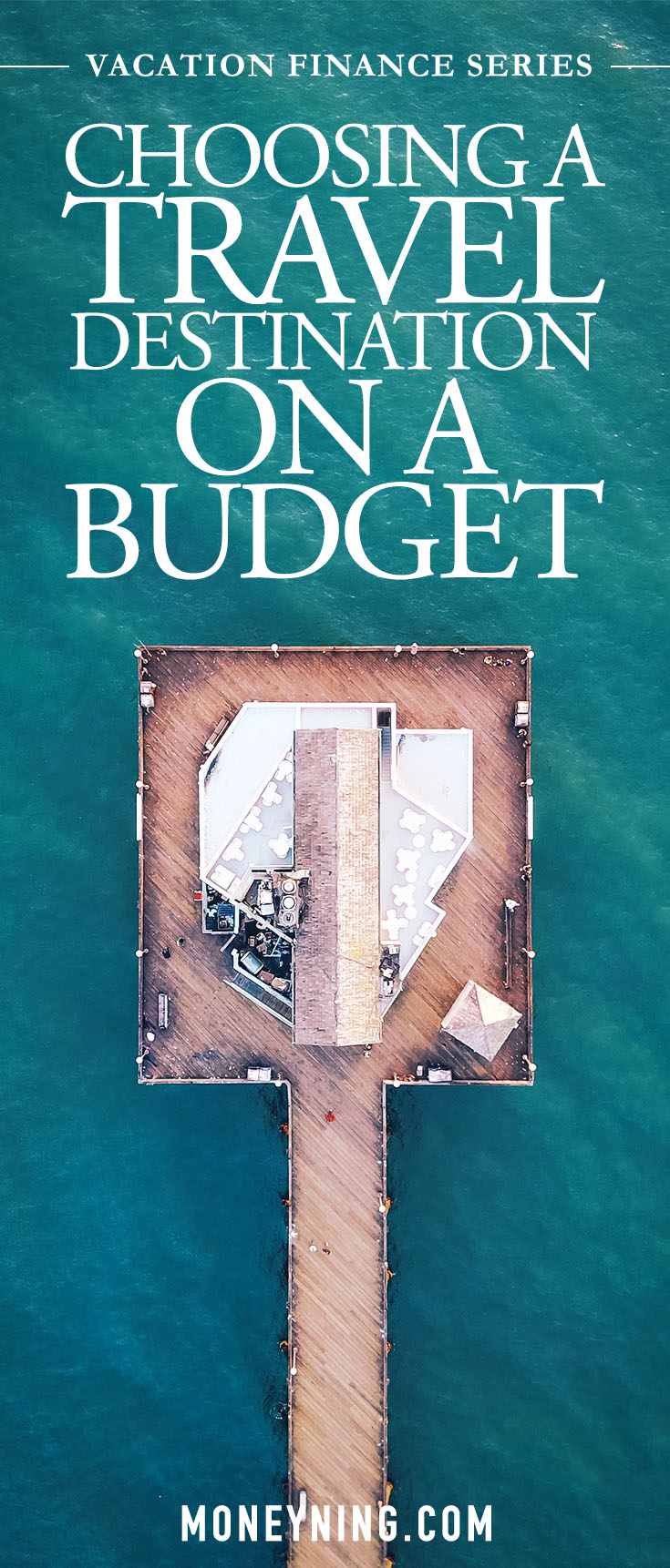 travel destination on a budget