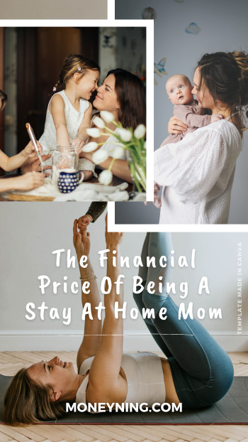 O preço financeiro de ser uma mãe que fica em casa 4