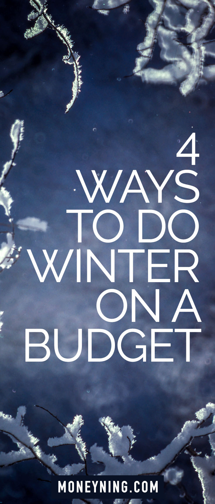 winter on a budget