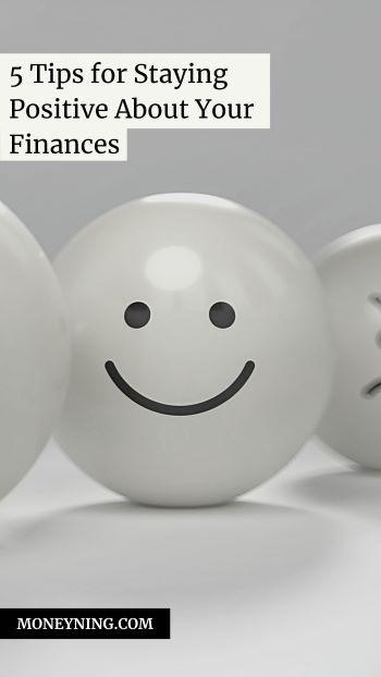 5 dicas para se manter positivo sobre suas finanças 4