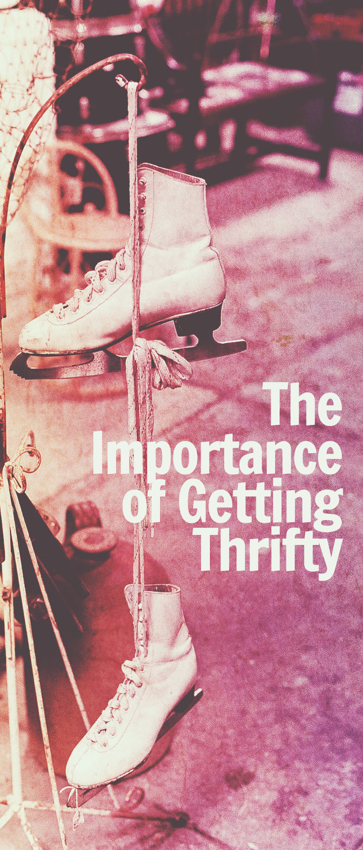 importance of being thrifty