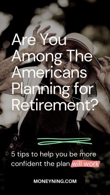 Você está entre os americanos que planejam se aposentar? 5