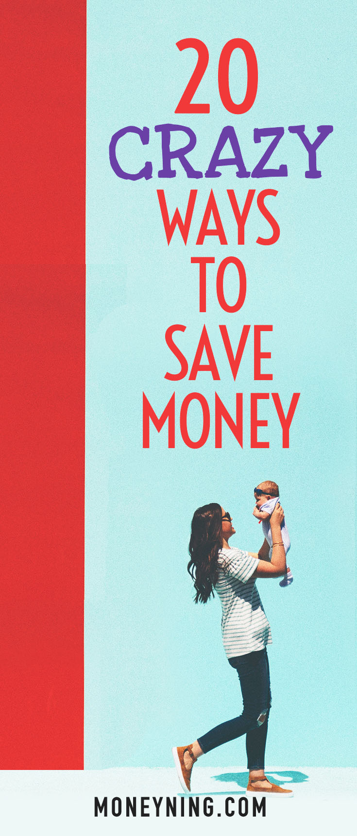 crazy ways to save money