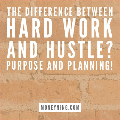 The difference between hard work and hustle