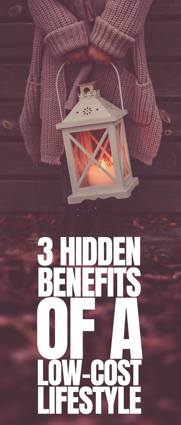 benefits of a low-cost lifestyle