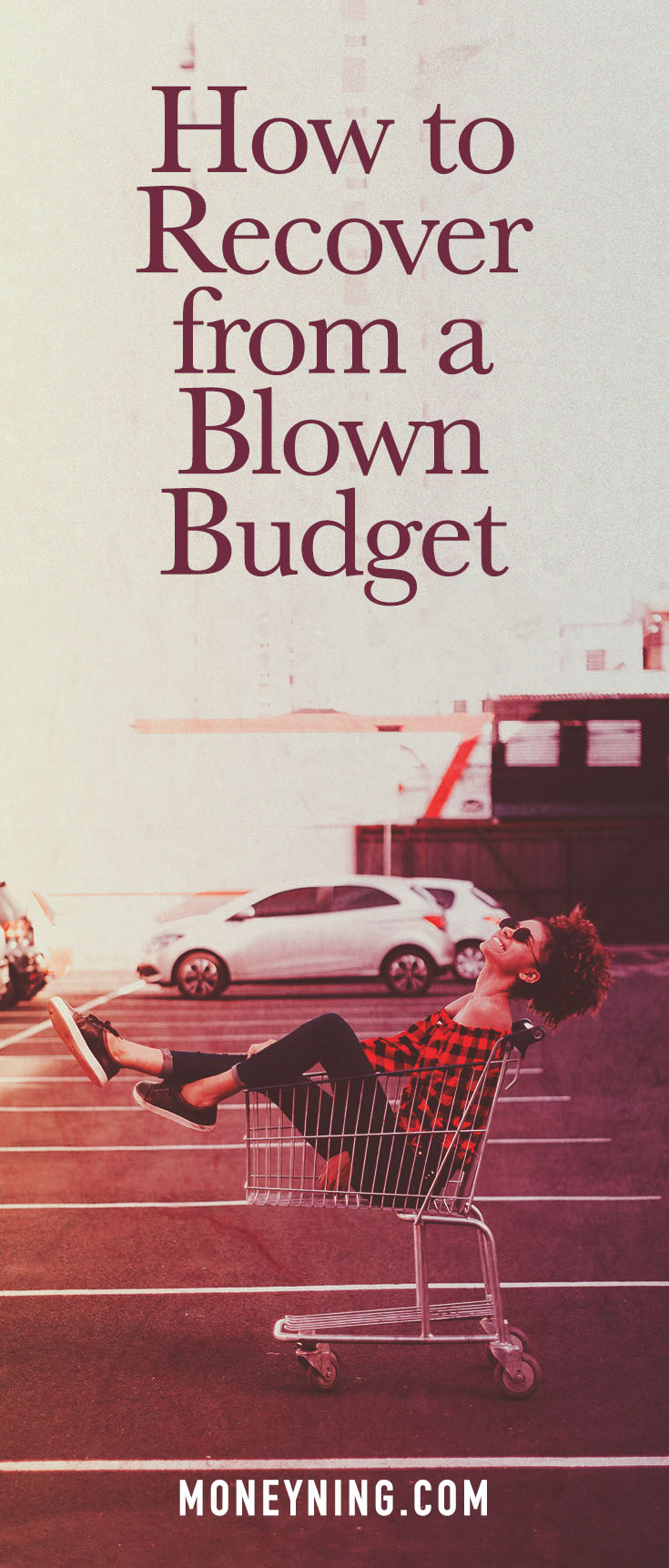how to recover from a blown budget