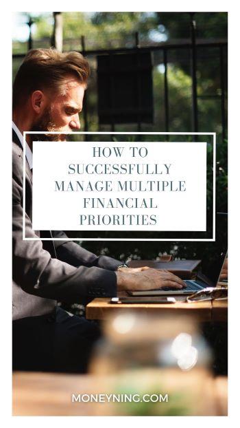 Como gerenciar com sucesso várias prioridades financeiras 4