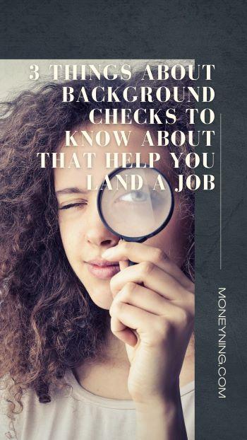 Fazendo uma verificação de antecedentes? 3 coisas para ajudá-lo a conseguir o emprego 4