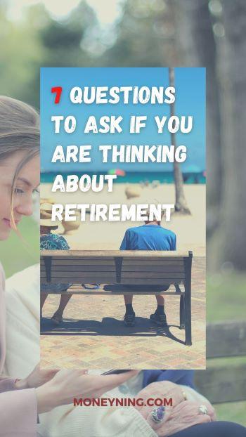 Pensando em aposentadoria? 7 perguntas que você precisa fazer 4