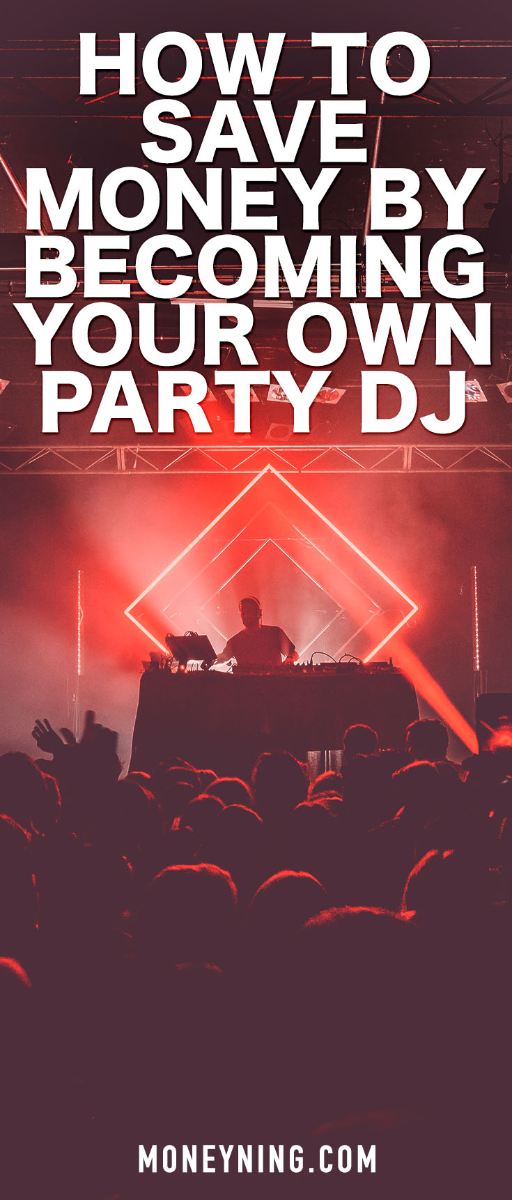 How to Save Hundreds of Dollars By Being Your Own Party DJ