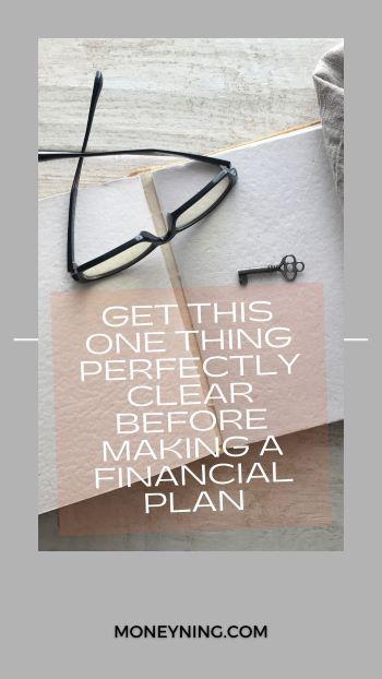 Deixe isso perfeitamente claro antes de fazer um plano financeiro 4