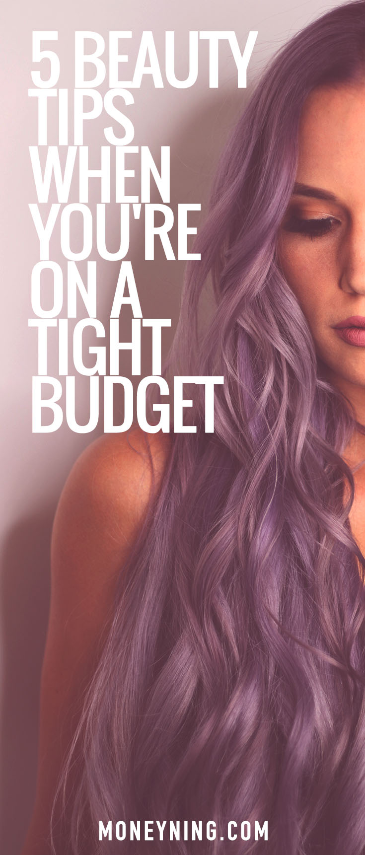 beauty tips on a tight budget