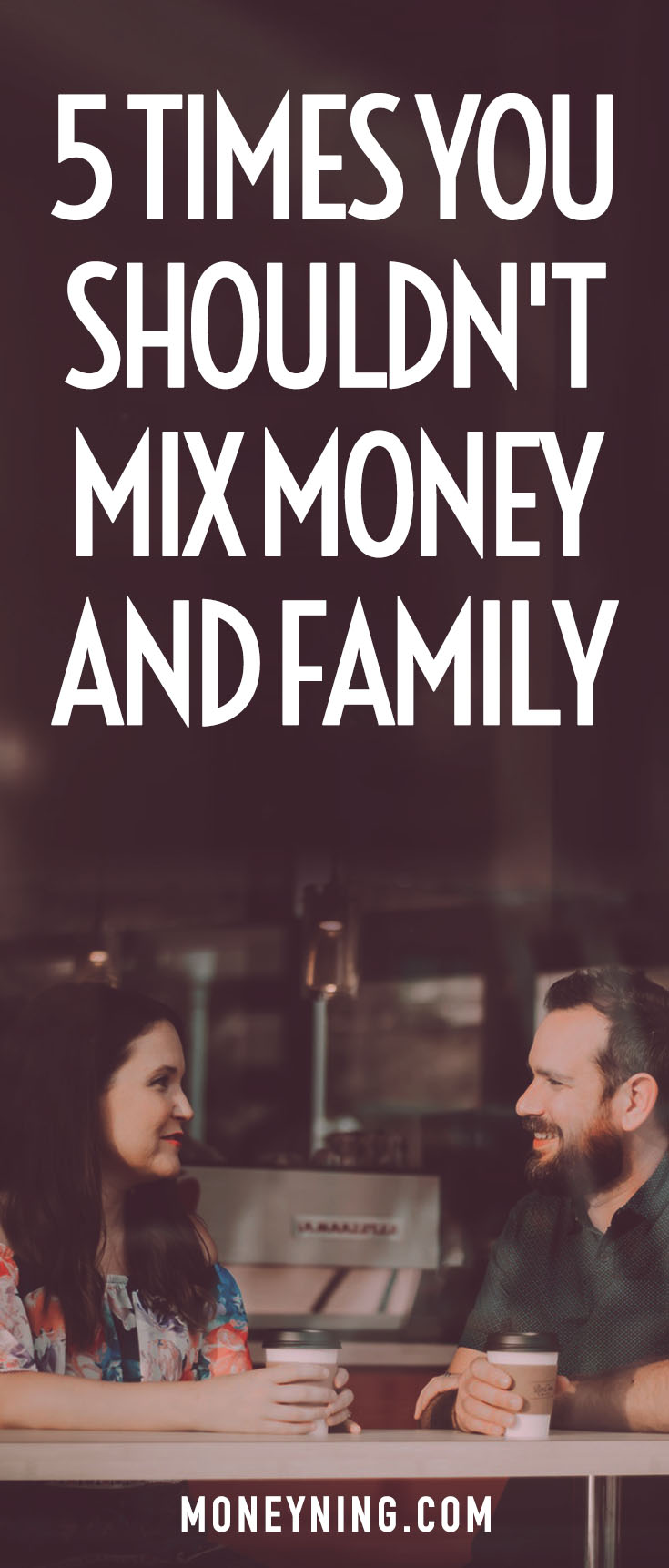 mixing money and family