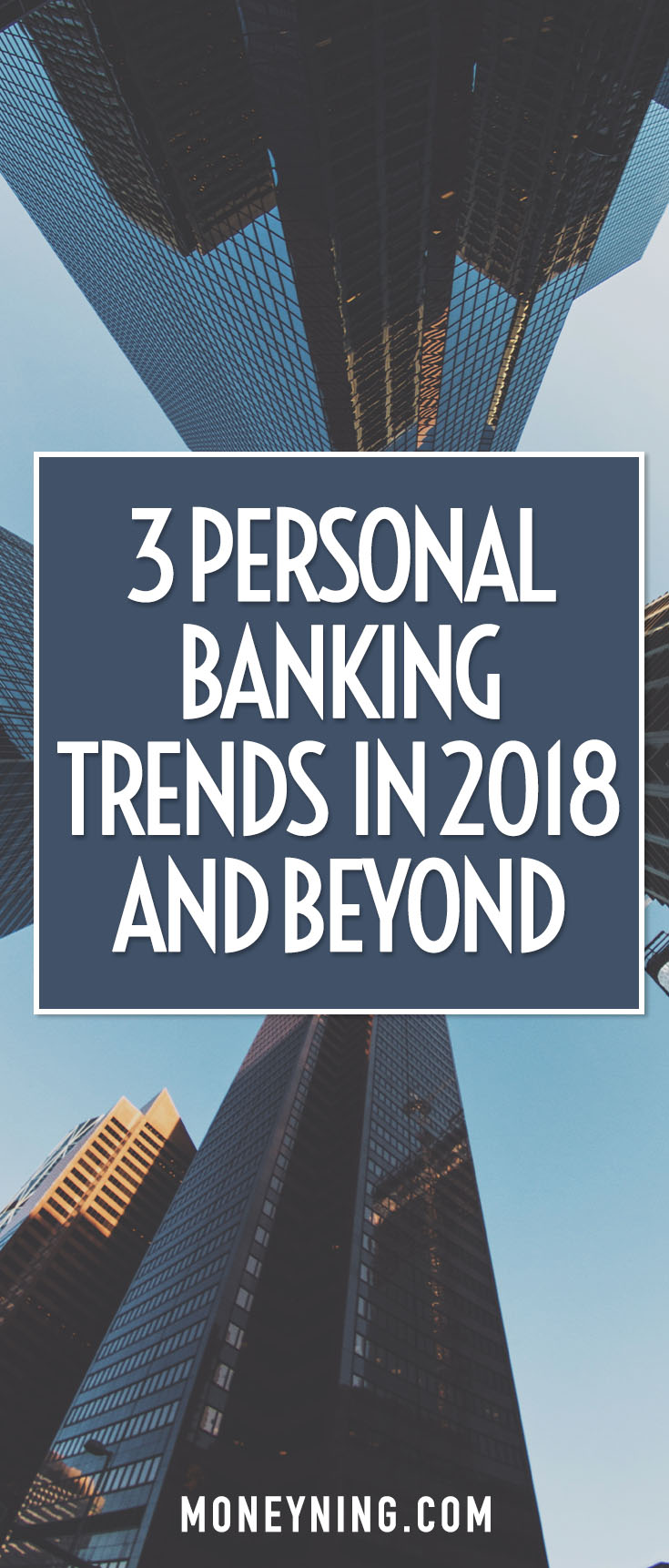 2018 personal banking trends