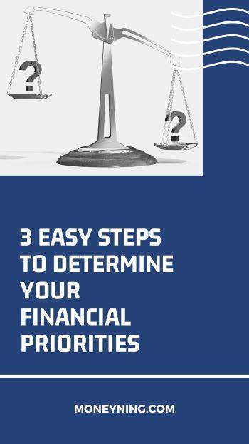 Três etapas fáceis para determinar suas prioridades financeiras 11