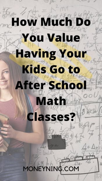 How Much Do You Value After School Math Classes?