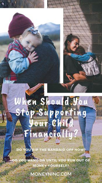 Quando você deve parar de apoiar financeiramente seu filho? 4
