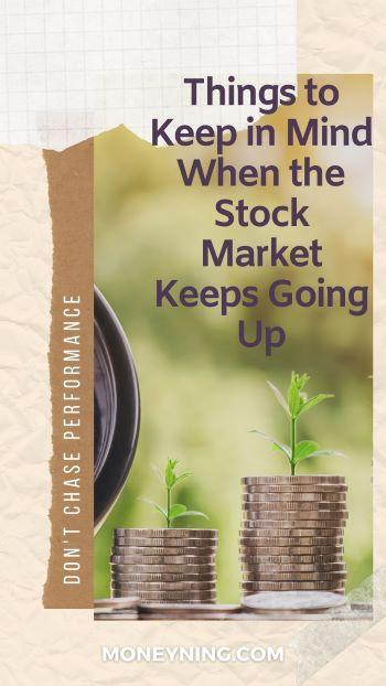 Coisas para manter em mente quando o mercado de ações continuar subindo 4