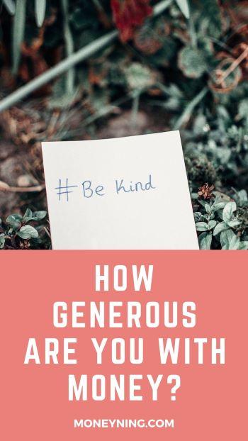 Quão generoso você é com dinheiro? 4