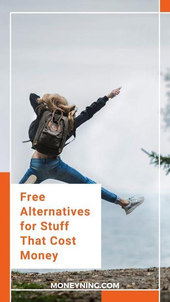 8 alternativas gratuitas para coisas que custam dinheiro à maioria das pessoas 4